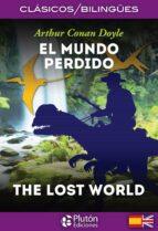 el mundo perdido / the lost world (ed. bilingüe español ingles) sir arthur conan doyle 9788494510465