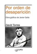 por orden de desaparicion-david torres-9788494588365