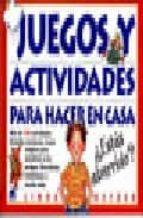 Juegos Y Actividades Para Hacer En Casa Mas De 150 Actividades