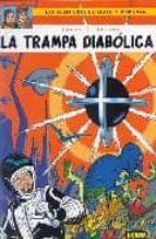 la trampa diabolica (las aventuras de blake y mortimer nº 6)-e.p. jacobs-9788496370265