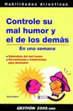 controle su mal humor y el de los demas: en una semana-sandi mann-9788496426665
