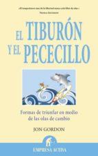 el tiburón y el pececillo-jon gordon-9788496627765