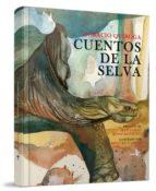 cuentos de la selva-horacio quiroga-9788496806665