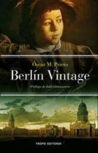 berlin vintage-oscar m. prieto-9788496911765