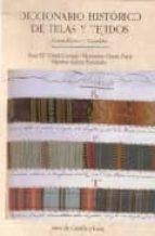 diccionario historico de telas y tejidos: castellano-catalan-9788497182065