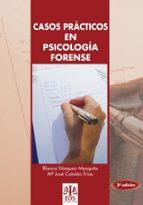 casos practicos en psicologia forense blanca vazquez mezquita 9788497272865
