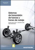 sistemas de transmision de fuerzas y trenes de rodaje tomas gomez morales eduardo agueda casado 9788497328265