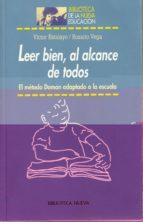 leer bien, al alcance de todos: el metodo doman adaptado a la esc uela-victor estalayo alonso-maria del rosario vega martin-9788497421065