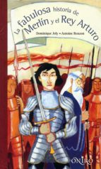 El libro de La fabulosa historia de merlin y el rey arturo autor GILLES MASSARDIER DOC!