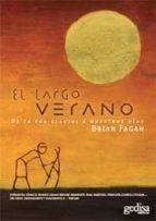el largo verano-brian m. fagan-9788497841665