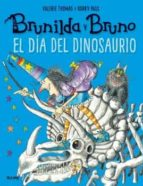brunilda y bruno: el dia del dinosaurio-korky paul-9788498019865