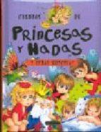 cuentos de princesas y hadas (cuentos maravillosos para antes de dormir) 9788498065565