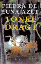 piedra de luna azul-tonke dragt-9788498412765