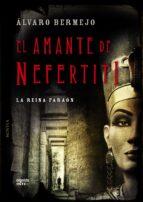 el amante de nefertiti-alvaro bermejo-9788498778465
