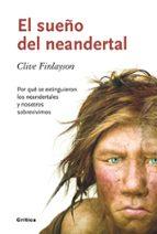 el sueño de neandertal-clive finlayson-9788498921465