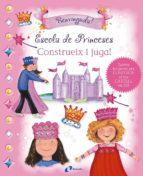 CONSTRUEIX I JUGA! ESCOLA DE PRINCESES