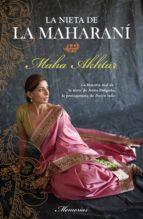 la nieta de la maharaní (ebook)-maha akhtar-9788499180465