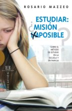 estudiar ¿misión imposible? (ebook) rosario mazzeo 9788499205465