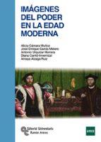 imágenes del poder en la edad moderna-alicia camara muñoz-jose enrique garcia melero-9788499612065