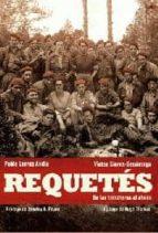 requetes: de las trincheras al olvido-pablo larraz andia-victor sierra sesumaga-9788499700465
