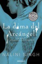 El libro de La dama del arcangel autor NALINI SINGH DOC!