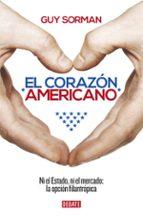 el corazón americano-guy sorman-9788499925165