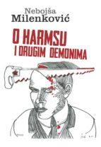 o harmsu i drugim demonima (ebook)-nebojša milenković-9788665315165