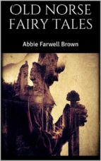 old norse fairy tales (ebook)-abbie farwell brown-9788827510865