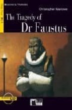 the tragedy of dr faustus. pre intermediate (con cd) christopher marlowe 9788877547965