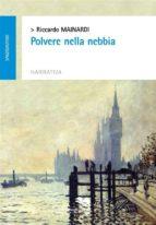 polvere nella nebbia (ebook)-9788893390965