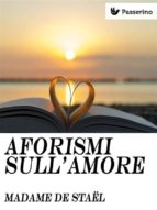 aforismi sull'amore (ebook) 9788893454865