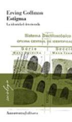 estigma: la identidad deteriorada-erving goffman-9789505180165