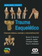 trauma esqueletico: ciencia basica, manejo y reconstruccion (5ª ed.) bruce d. browner jesse b. jupiter 9789588950365
