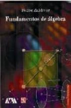fundamentos de algebra-felipe zaldivar-9789681678265