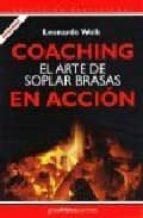 coaching: el arte de soplar brasas en accion leonardo wolk 9789871301065