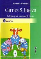 carnes & huevo: defensores de una salud de hierro-viviana viviant-9789871860265