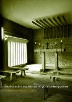 El libro de Escritos sobre arquitectura religiosa contemporánea autor ESTEBAN FERNANDEZ COBIAN EPUB!