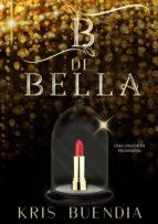 b de bella (ebook)-kris buendía-9789997902665