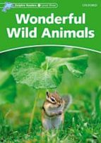 wonderful wild animals (dolphin readers 3)-9780194478175