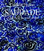 saudade. el jardin de las rosas azules-cristina merino-9780244103675