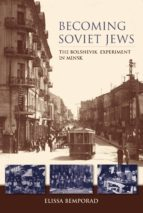 becoming soviet jews (ebook)-elissa bemporad-9780253008275