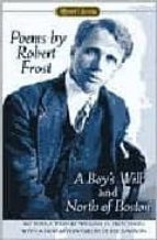 poems by robert frost: a boy s will and north of boston robert frost 9780451527875