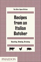 recipes from an italian butcher 9780714874975