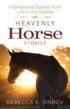 heavenly horse stories (ebook)-rebecca e. ondov-9780736966375