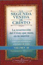 la segunda venida de cristo. volumen iii paramahansa yogananda 9780876121375