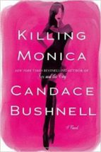killing monica candace bushnell 9781408703175