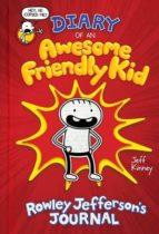 diary of an awesome friendly kid: rowley jefferson s journal jeff kinney 9781419740275