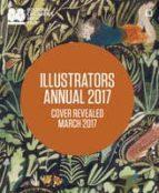 illustrators annual 2017 : bologna children s book fair-9781452163475
