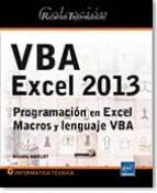 recursos informáticos vba excel 2013 - programación en excel: macros y lenguaje vba-9782746083875