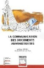 La communication des documents administratifs por François bernard 978-2841304875 PDF FB2